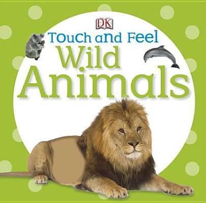 Wild Animals By Dorling Kindersley, Inc. (COR)